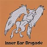 Belly Brain by Inner Ear Brigade (2005-11-01)