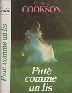 Pure comme un lis, Cookson, Catherine