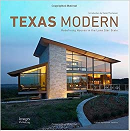 Texas Modern: Redefining Houses in the Lone Star State: Hannah ...