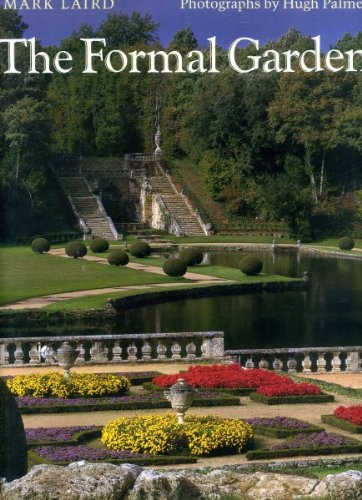 The Formal Garden: Traditions of Art and Nature -