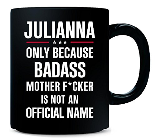 Gift For Badass Julianna - Mug