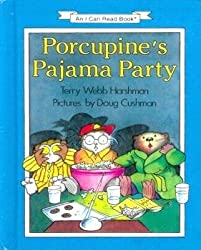 Porcupine's Pajama Party (I Can Read!)
