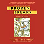 The Broken Spears: The Aztec Account of the Conquest of Mexico | Miguel Leon-Portilla,Lysander Kemp