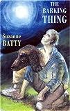 Barking Thing, Suzanne Batty, 185224772X