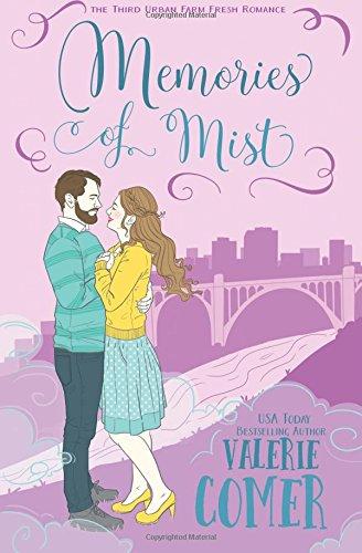 Memories of Mist: A Christian Romance (Urban Farm Fresh Romance) (Volume 3) ebook