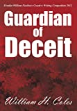 Guardian of Deceit, William H. Coles, 1481726161