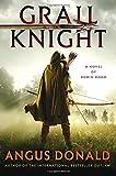 Grail Knight: A Novel of Robin Hood