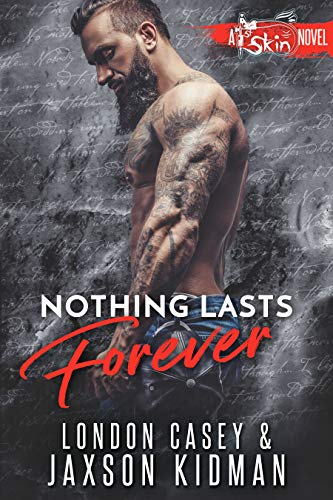 Axle Pull - Nothing Lasts Forever (St. Skin Book 5)