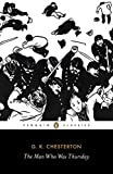 Image of The Man Who Was Thursday: A Nightmare (Penguin Classics)