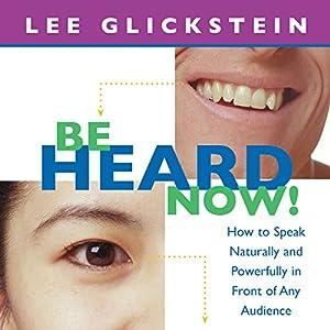 Be Heard Now! Hörbuch