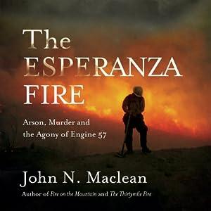 The Esperanza Fire Audiobook