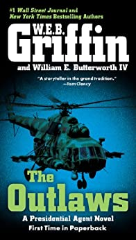 The Outlaws (A Presidential Agent Novel) by [Griffin, W.E.B., Butterworth, William E.]