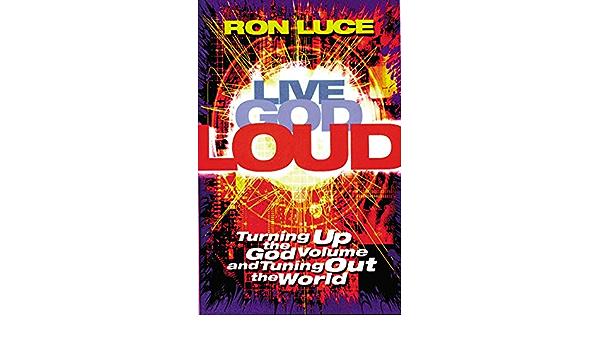 Live God Loud: Amazon.es: Luce, Ron: Libros en idiomas ...