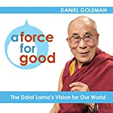 Bargain Audio Book - A Force for Good  The Dalai Lama s Vision