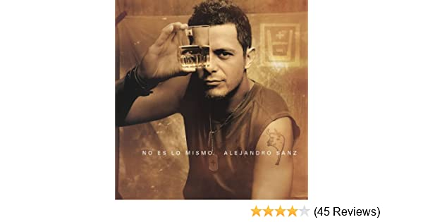 No es lo mismo (Edicion Gira) by Alejandro Sanz on Amazon Music - Amazon.com