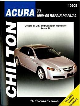 CH10308 Chilton 1999 2008 Acura TL Repair Manual Paperback 2004