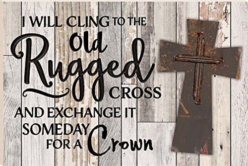 I Will Cling To The Old Rugged Cross 16 x 24 Faux Distressed Wood Barn Board Wall Mounted Sign