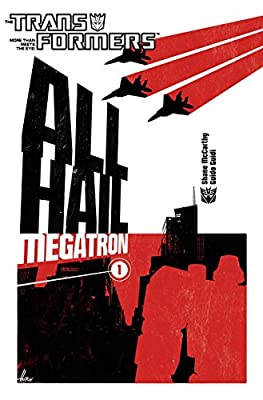 Transformers: All Hail Megatron Volume 1 (v. 1)