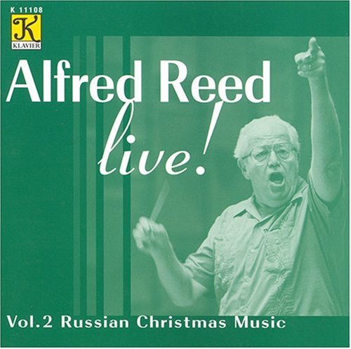 Alfred Reed, Toru Ito - Alfred Reed Live, Vol. 2: Russian ...