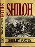 Shiloh, Shelby Foote, 039440873X