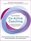 img - for Co-Active Coaching, Fourth Edition: The proven framework for transformative conversations at work and in life book / textbook / text book