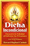 img - for Dicha Incondicional (Spanish Edition) book / textbook / text book