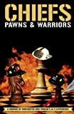 img - for Chiefs, Pawns & Warriors: A Memoir of Firefighter Ron Parker's 9/11 Experience book / textbook / text book