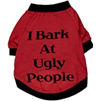 Howstar Pet Shirt, Cute Puppy Dog Clothing Summer Cool Vest for Pet Sweatshirt I Bark at Ugly People