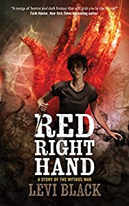 Red Right Hand: A Story of the Mythos War by Levi Black (July 25, 2017)