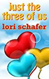 Bargain eBook - Just the Three of Us