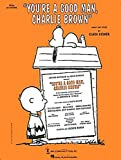 You're a Good Man, Charlie Brown (Vocal Selections)