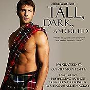 Tall, Dark, and Kilted: The Ravenscraig Legacy, Book 3 | Allie Mackay, Sue-Ellen Welfonder