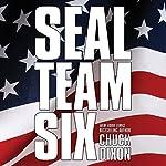 SEAL Team Six: The Novel | Chuck Dixon