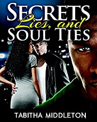 Secrets, Lies, And Soul Ties by Tabitha Middleton ebook deal