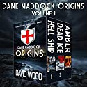 The Dane Maddock Origins: Omnibus 1 Audiobook by David Wood Narrated by Jeffrey Kafer