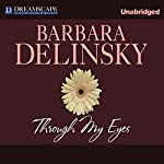 Through My Eyes | Barbara Delinsky