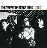 Gold - Best Of - Velvet Underground
