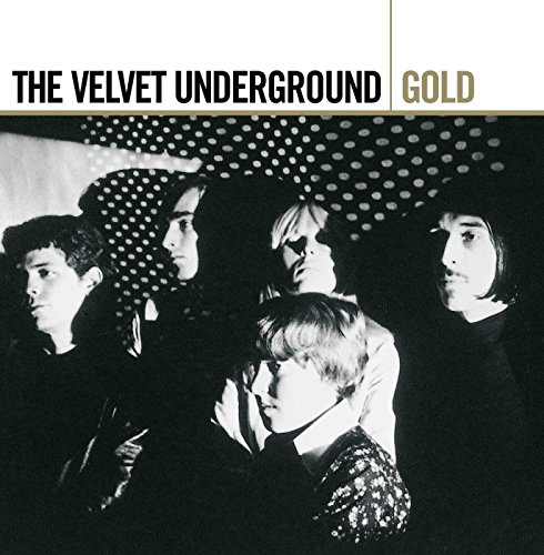 Gold - Best Of - Velvet Underground