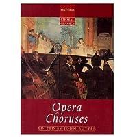 Opera Choruses: Vocal Score