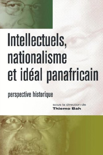 Intellectuels, nationalisme et ideal panafricain PDF
