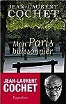 Mon Paris buissonnier par Cochet