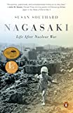 Nagasaki: Life After Nuclear War (English Edition)