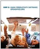 Unit 2 : Using Productivity Software - OpenOffice. Org, Ferrett, Robert L. and Preston, John, 055841091X