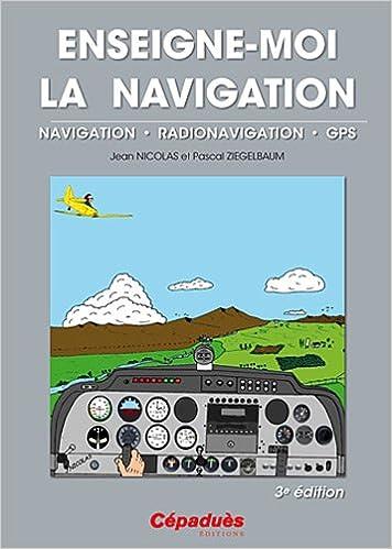 Enseigne-moi la navigation 3° édition