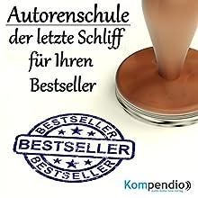 Autorenschule: der letzte Schliff für Ihren Bestseller Hörbuch von Alessandro Dallmann Gesprochen von: Michael Freio Haas