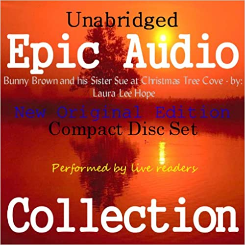 Book Bunny Brown and his Sister Sue at Christmas Tree Cove [Epic Audio Collection]