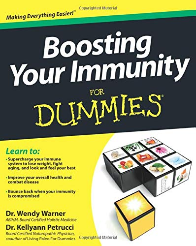 Boosting Your Immunity For Dummies: Amazon.es: Warner, Wendy ...