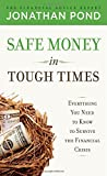 Safe Money in Tough Times, Jonathan Pond, 0071629610
