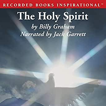 The holy spirit: activating god s power in your life (essential billy….