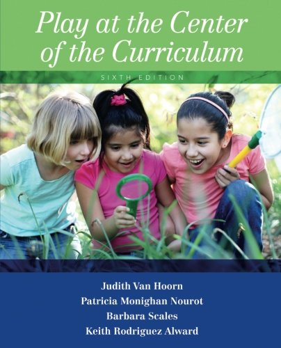 Play at the Center of the Curriculum (6th Edition) - Literacy Play Centers Books